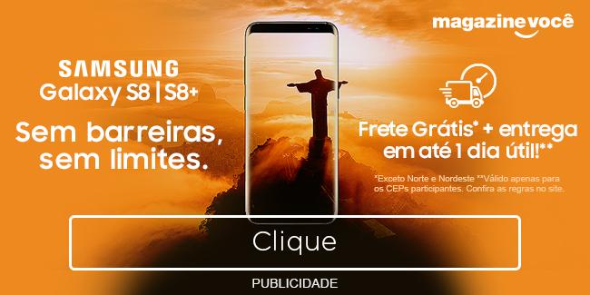 Samsung Galaxy S8 e S8 Plus. Clique e confira!